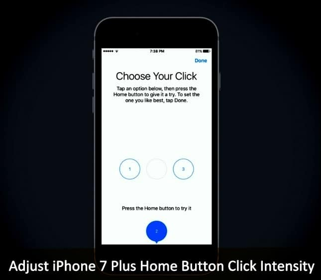 finest selection 9bb07 41e5a How to Adjust iPhone 7 Plus Home Button Click Intensity: iPhone 7