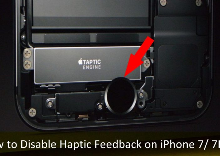 How to Disable Haptic Feedback on iPhone 7 iPhone 7 Plus