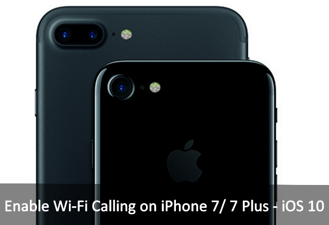Enable Wi-Fi Calling on iPhone 7 Plus iOS 10