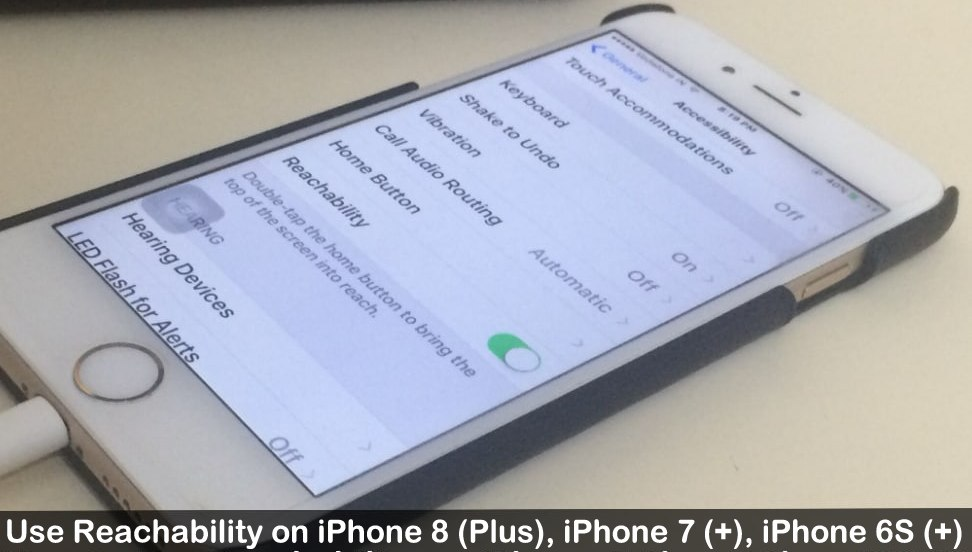 How to Use Reachability on iPhone 8 Plus, iPhone 7 Plus, iPhone 6S plus iOS 11