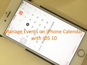 How to Delete, Update or add event in iPhone calendar iOS 10