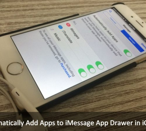 how do i Automatically Add Apps to iMessage App Drawer in iOS 10 iPhone, iPad