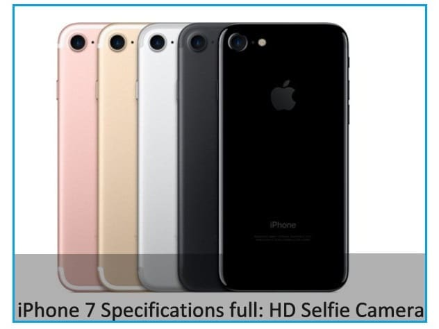 iPhone 7 Specs and Price: Wide Color Display, HD Selfie Camera