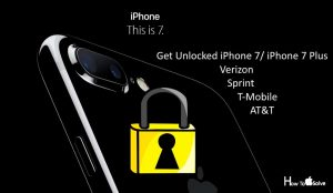 How unlock iPhone 7, iPhone 7 Plus from Verizon, AT&T, Sprint, T-Mobile