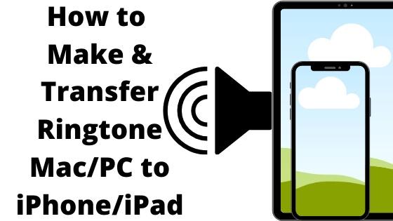 How to Make & Transfer Ringtone Mac_PCto iPhone_iPad