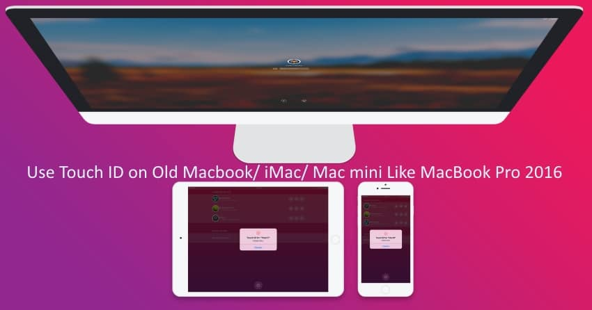 1 Use Touch ID on Older Mac Macbook like macbook pro