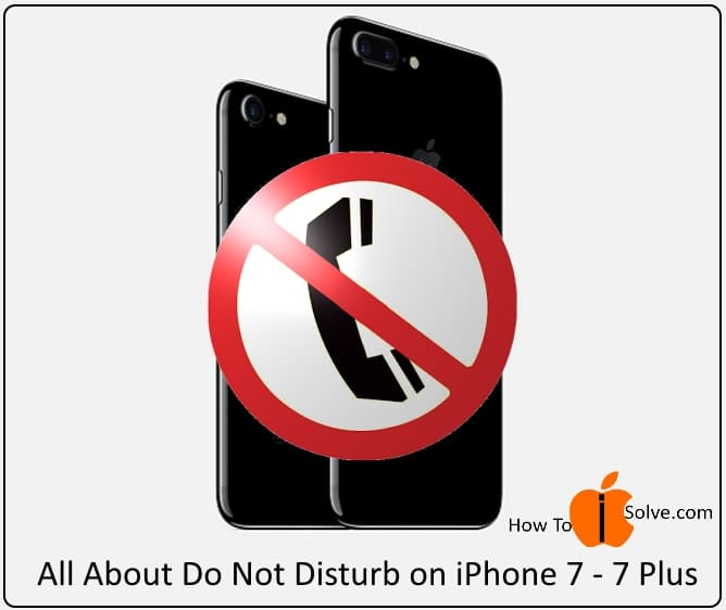 2 Enable Do not disturb on iPhone 7 and iPhone 7 Plus
