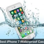 7 Best iPhone 7 Waterproof Cases that Makes your Phone Watertight