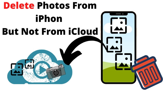 Delete Photos From iPhon But Not From iCloud