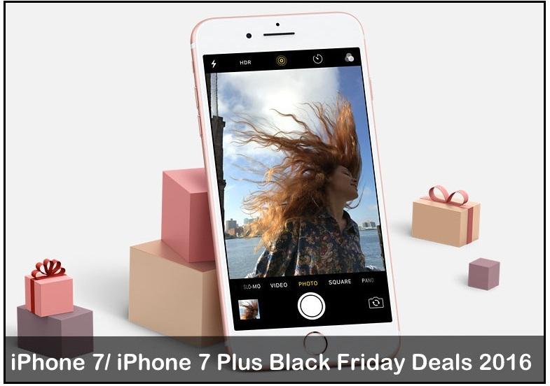 Best iPhone 7/ iPhone 7 Plus Black Friday Deals 2016