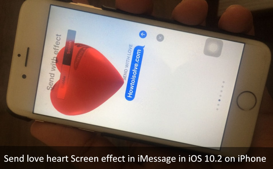 Way to Send love heart Screen effect iMessage in iOS 10.2 iPHone 7, iPhone 7 Plus