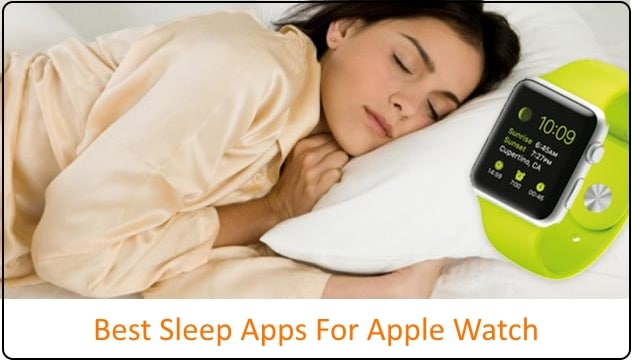1 Best Sleep apps for Apple Watch 2017 list