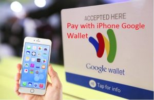 How to Use Google Pay (Google Wallet) on iPhone/ iPad: Money Transfer