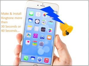 Make iPhone ringtone more than 40 seconds, 30 Seconds