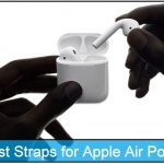 Best AirPods Straps and Cases: Never loss your Wireless Air pods