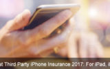 The top Best Third Party iPhone Insurance 2017: For iPad, iPod