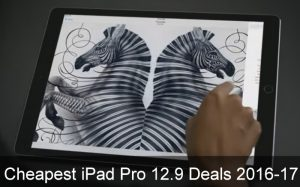 Cheapest iPad Pro 12.9 Deals of 2018: Get Discount After Christmas