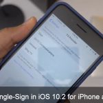 How to Use and Enable Single Sign-On in iOS 10.2 for iPhone and iPad