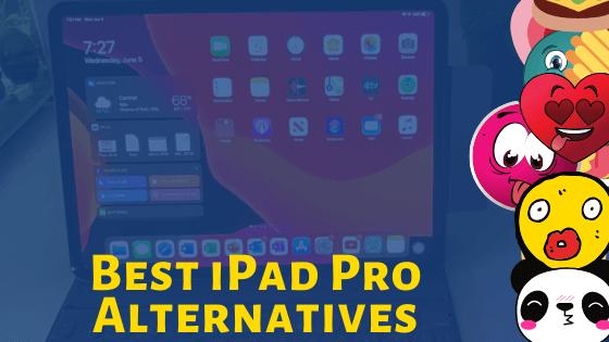 The Best Apple iPad Pro Alternatives