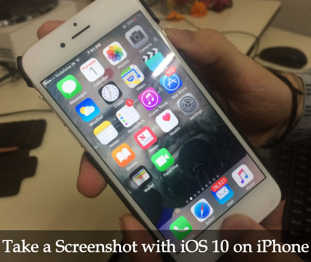 two methods to  Take a Screenshot with iOS 10 on iPhone 7 plus