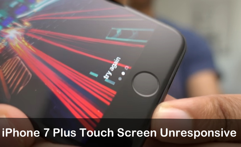Guide to fix iPhone 7 Plus Touch Screen Unresponsive iOS 10