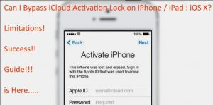 Can I bypass iCloud Activation Lock on iPhone/ iPad? Guide