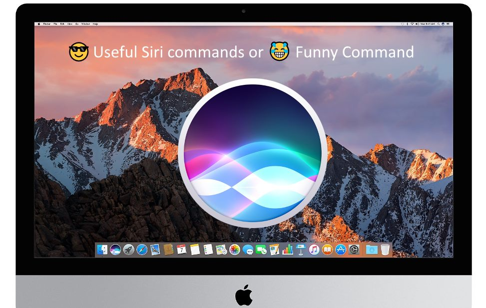 Very useful siri commands for MacOS Sierra