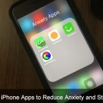 Best iPhone Apps to Reduce Anxiety and Stress