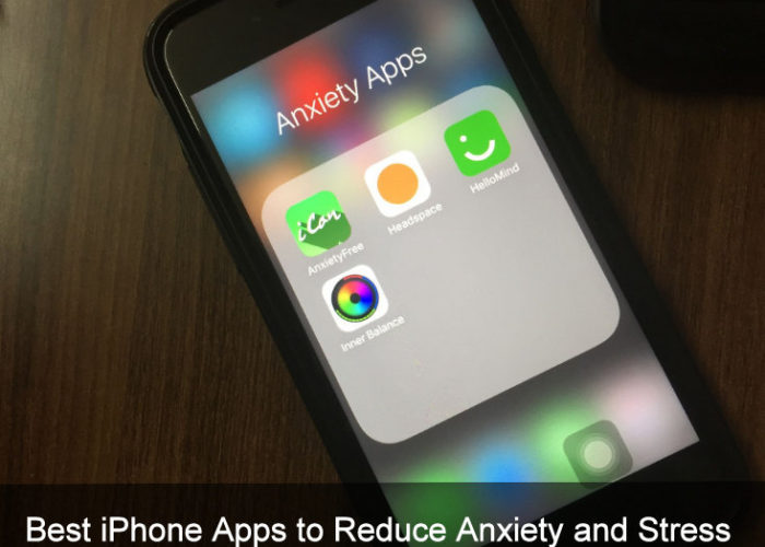 Best iPhone Apps to Reduce Anxiety and Stress iOS 10