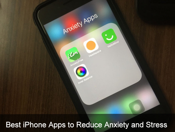 best iphone apps to reduce anxiety and stress easily of 2018. Black Bedroom Furniture Sets. Home Design Ideas