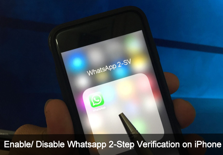 Disable Tow-Step Verification in Whatsapp on iPhone