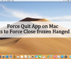 Force Quit App on Mac Mojave 10.14 and Tricks to Force close frozen Hanged Apps
