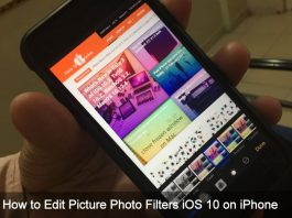 how to change Picture Photo Filters iOS 10 on iPhone 7 Plus