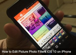 How to Edit Picture Photo Filters iOS 11, iOS 10 on iPhone: Photo Effects