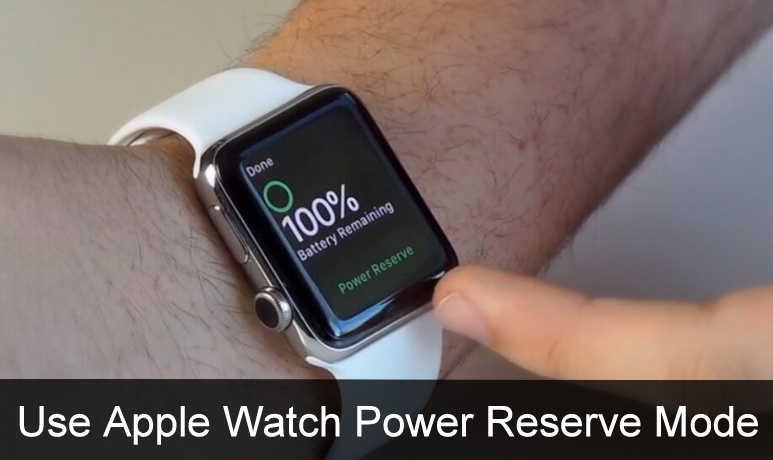 Enter/ Exit Apple Watch Power Reserve Mode watchOS 3 and later