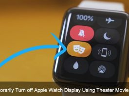 How to Temporarily Turn off Apple Watch Display Using Theater Movie Mode on Your Wrist watchOS 3.2