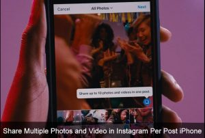 How to Share Multiple Photos and Video in Instagram per post on iPhone