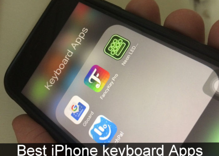 Best iPhone keyboard Apps: iPhone 7/ iPhone 7 Plus