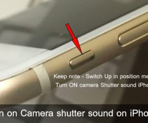 Turn on Camera shutter sound on iPhone 7 Plus