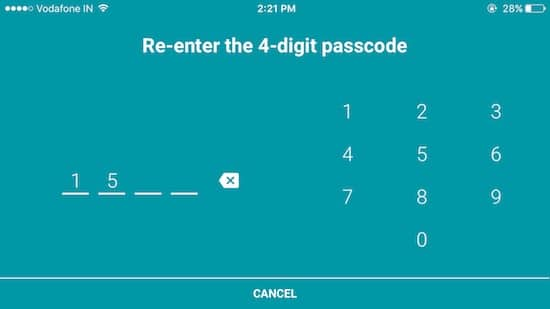 8 Re enter 4 digit passcode