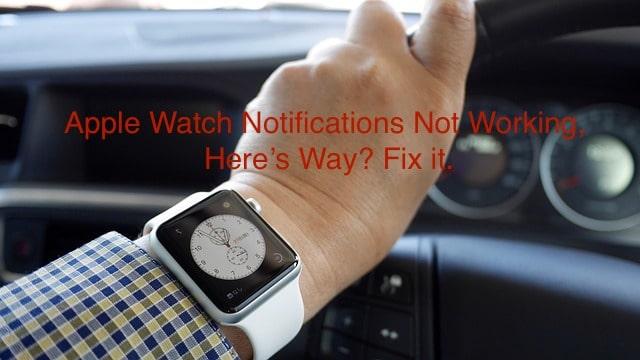 Apple watch notification not working