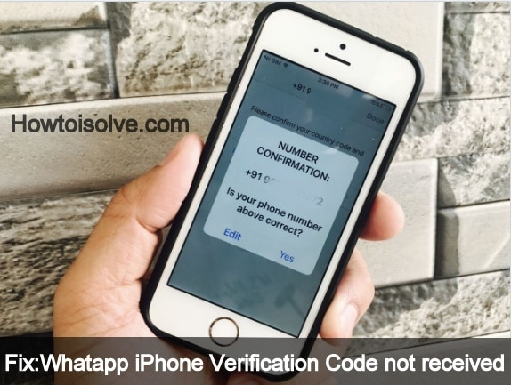 Get how to fix Whatapp iPhone Verification Code not received
