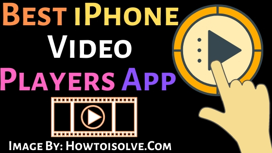 Best iPhone video players Apps for iPhone and ipad