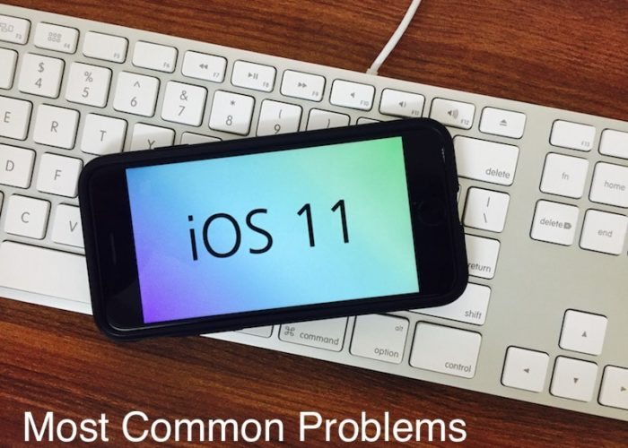 1 iOS 11 problems and Troubleshooting guide