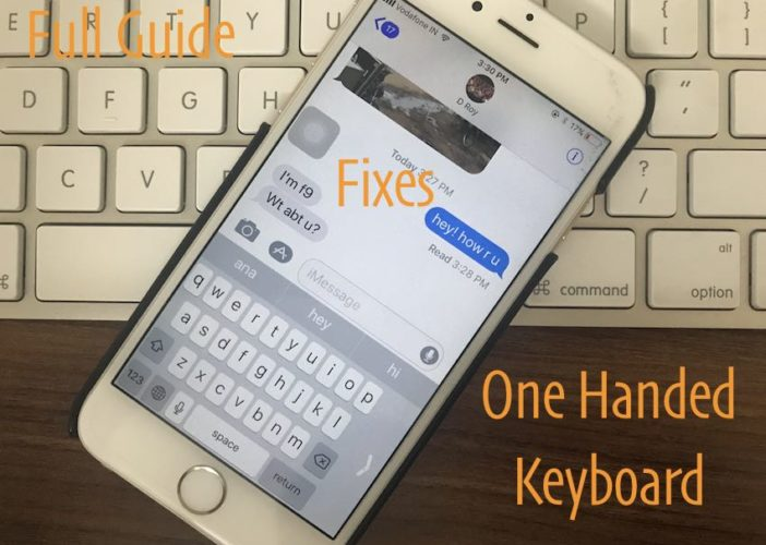 3 Use one handed keyboard and Fix problem on it