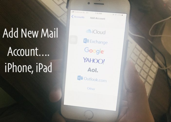11 Add New mail account on iPhone and iPad with iOS 11