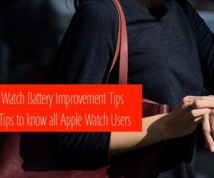 1 Apple Watch Battery improvement tips and guide