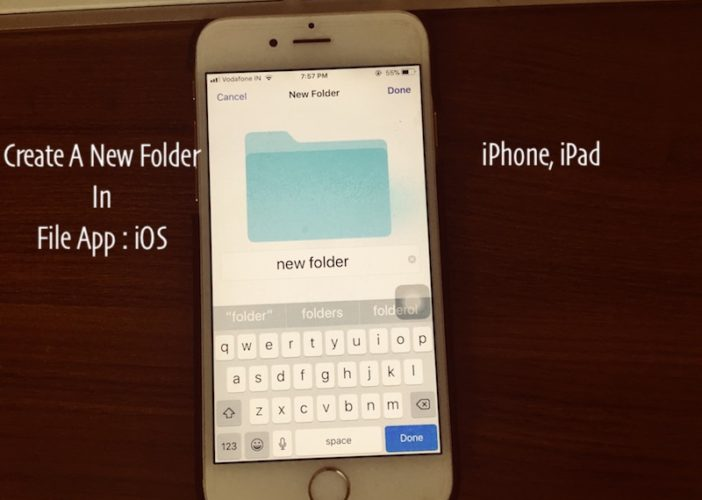 2 Create a new folder on File app in iPhone and iPad with iOS 11