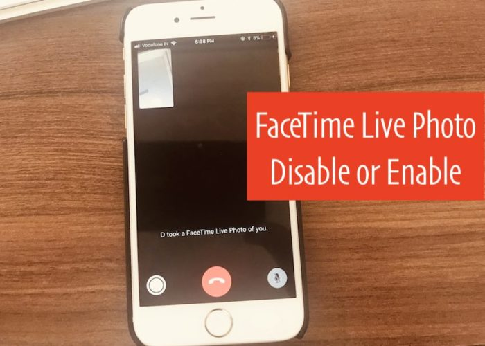 5 FaceTime Live Photo Enable and Disable on iPhone or Mac