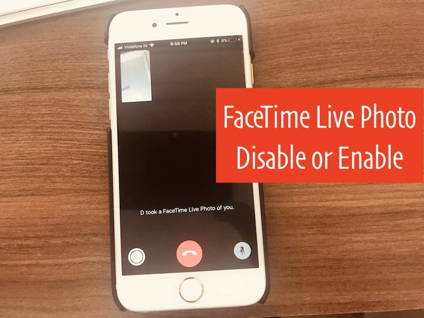 5 FaceTime Live Photos Enable and Disable on iPhone or Mac